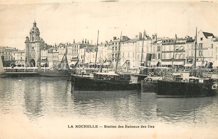 AK / Ansichtskarte La_Rochelle_Charente Maritime Station des Bateaux des Iles La_Rochelle 0