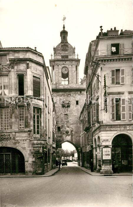AK / Ansichtskarte La_Rochelle_Charente Maritime Grosse Horloge La_Rochelle 0