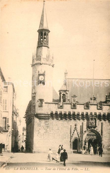 AK / Ansichtskarte La_Rochelle_Charente Maritime Tour de l Hotel de Ville La_Rochelle 0