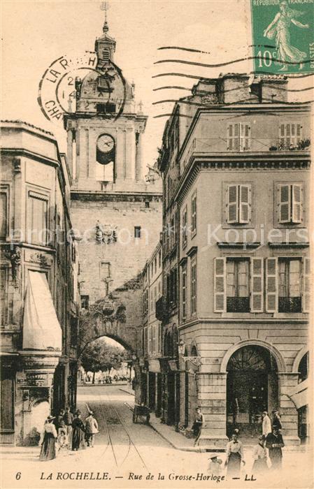 AK / Ansichtskarte La_Rochelle_Charente Maritime Rue de la Grosse Horloge La_Rochelle