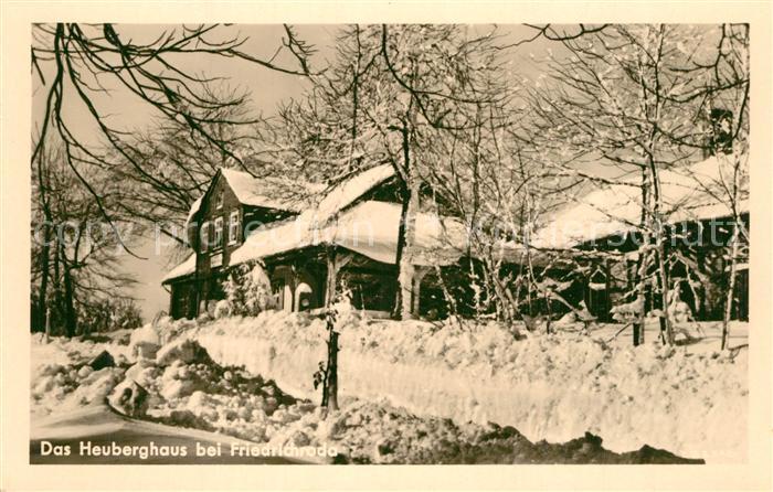 AK / Ansichtskarte Friedrichroda Heuberghaus Winterlandschaft Friedrichroda