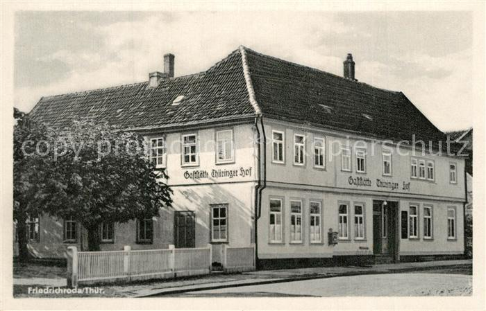 AK / Ansichtskarte Friedrichroda Gaststaette Thueringer Hof Friedrichroda 0