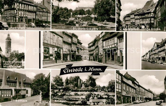 AK / Ansichtskarte Einbeck_Niedersachsen Marktplatz Stueckenbrockpark Marktplatz Rathaus Anlagen Kirche Einbeck Niedersachsen 0