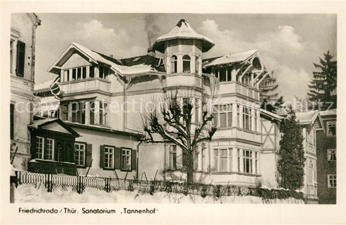 AK / Ansichtskarte Friedrichroda Sanatorium Tannenhof Winter Friedrichroda 0