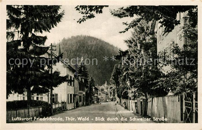 AK / Ansichtskarte Friedrichroda Blick durch die Schweizer Strasse Friedrichroda 0