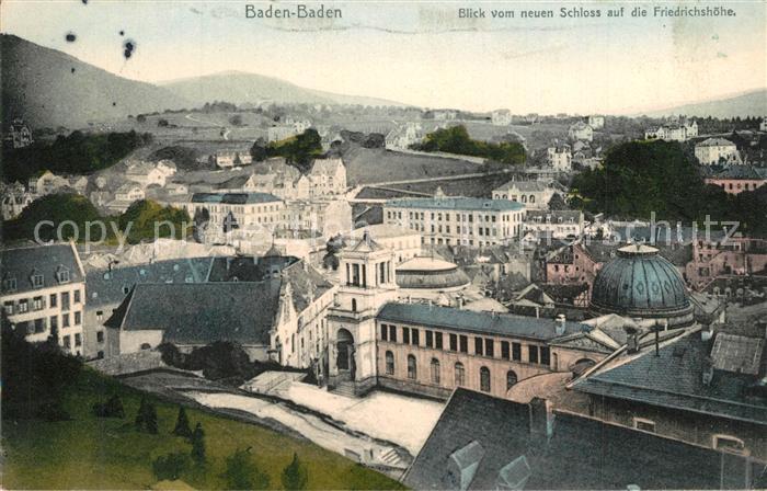 AK / Ansichtskarte Baden Baden Blick vom neuen Schloss auf Friedrichshoehe Baden Baden