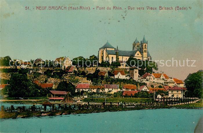 AK / Ansichtskarte Neuf Brisach Rheinbruecke Neuf Brisach 0