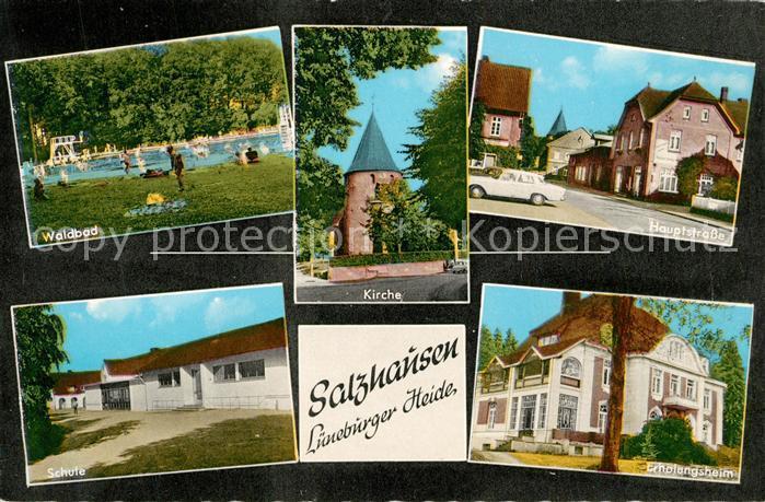 AK / Ansichtskarte Salzhausen_Lueneburger_Heide Waldbad Kirche Hauptstrasse Schule Erholungsheim Salzhausen_Lueneburger 0
