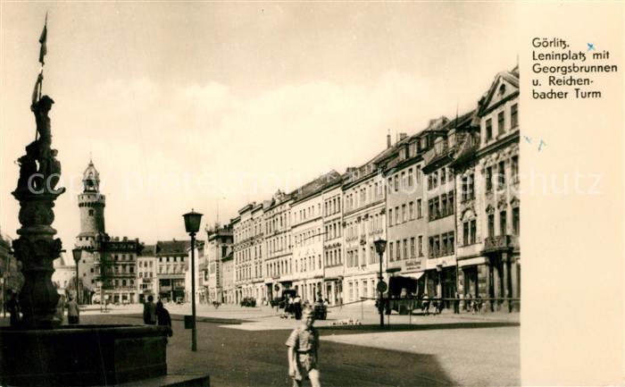 AK / Ansichtskarte Goerlitz_Sachsen Leninplatz mit Georgsbrunnen und Reichenbacher Turm Goerlitz Sachsen 0