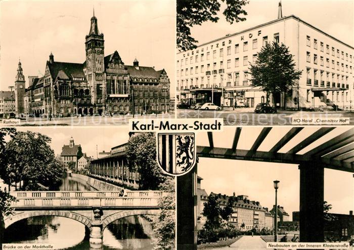 AK / Ansichtskarte Karl Marx Stadt Rathaus HO Hotel Chemnitzer Hof Bruecke Markthalle  Karl Marx Stadt