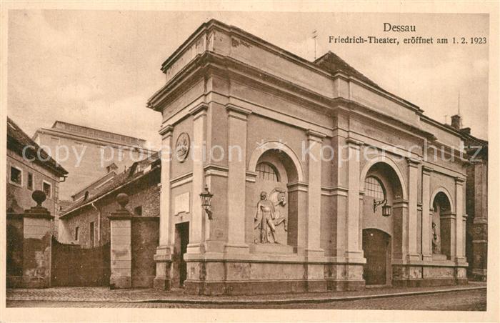 AK / Ansichtskarte Dessau Rosslau Friedrich Theater Dessau Rosslau