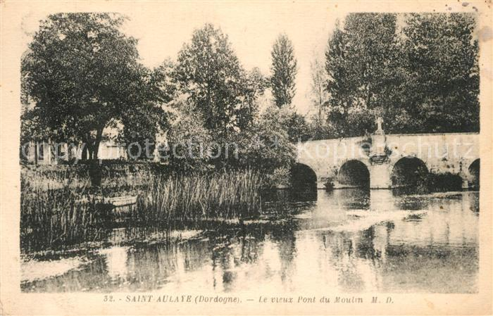 AK / Ansichtskarte Saint Aulaye Pont du Moulin Saint Aulaye