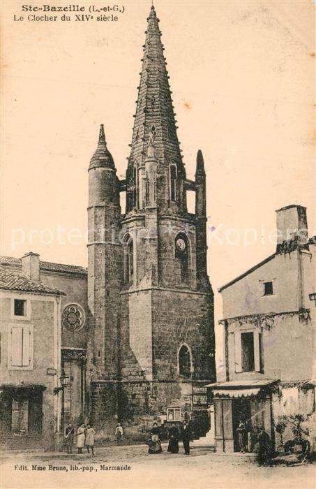AK / Ansichtskarte Sainte Bazeille Le Clocher du XIVe siecle Sainte Bazeille