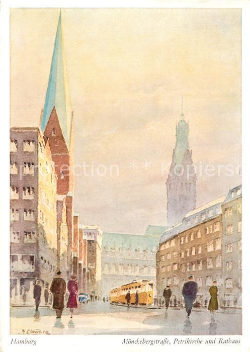 AK / Ansichtskarte Hamburg M?nckebergstrasse Petrikirche und Rathaus K?nstlerkarte Hamburg