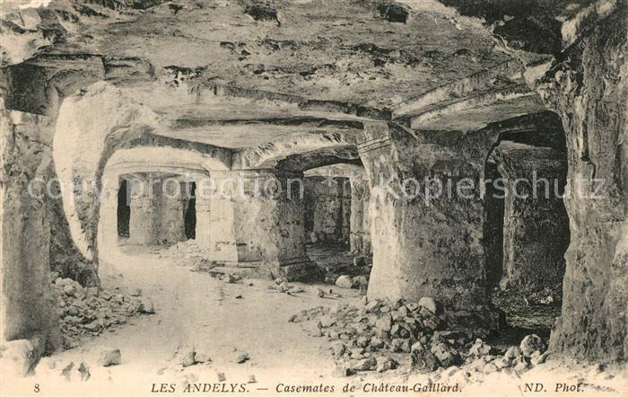AK / Ansichtskarte Les_Andelys Casemates du Chateau Gaillard Les_Andelys