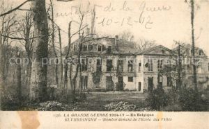 AK / Ansichtskarte Elverdinghe Bombardement de l'Ecole des Filles Elverdinghe