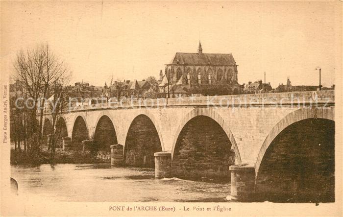 AK / Ansichtskarte Pont de l_Arche Le Pont et l Eglise Pont de l Arche