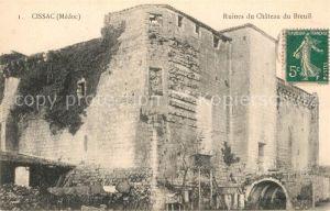 AK / Ansichtskarte Cissac Medoc Ruines du Chateau du Breuil Cissac Medoc