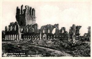 AK / Ansichtskarte Ypres_Ypern_West_Vlaanderen Ruines d'Ypres Les Halles et le Beffroi cote ouest Ypres_Ypern