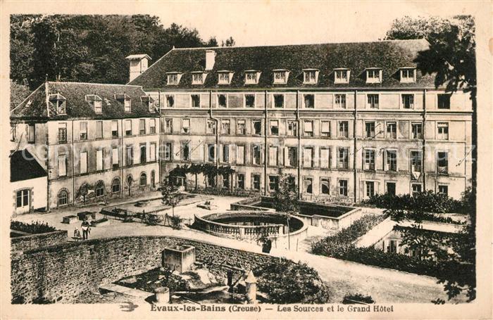 AK / Ansichtskarte Evaux les Bains Les Sources la Grand Hotel Evaux les Bains