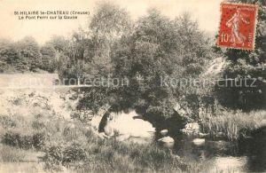 AK / Ansichtskarte Saint Hilaire le Chateau Pont Perri sur la Gaune Saint Hilaire le Chateau