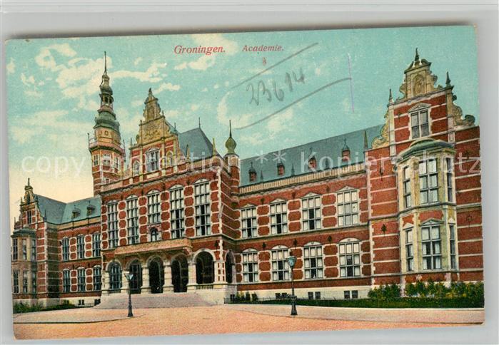 AK / Ansichtskarte Groningen Academie Groningen