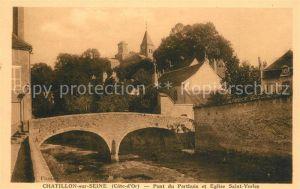 AK / Ansichtskarte Chatillon sur Seine Pont du Perthuis Eglise Saint Vorles Chatillon sur Seine