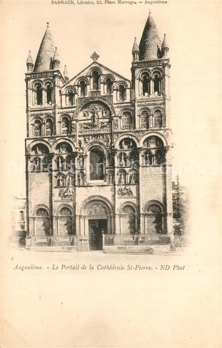 AK / Ansichtskarte Angouleme Le Portail de la Cathedrale St Pierre Angouleme