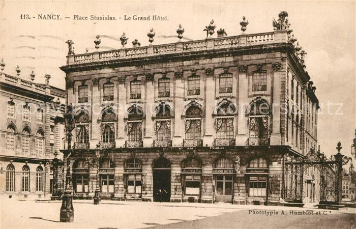 AK / Ansichtskarte Nancy_Lothringen Place Stanislas Le Grand Hotel Nancy Lothringen 0