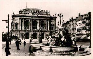 AK / Ansichtskarte Montpellier_Herault Le Theatre et la Fontaine des Trois Graces Montpellier Herault