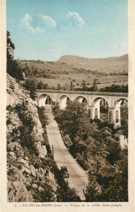 AK / Ansichtskarte Salins les Bains Viaduc de la Vallee Saint Joseph Salins les Bains