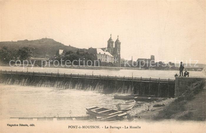 AK / Ansichtskarte Pont a Mousson Le Barrage La Moselle Pont a Mousson