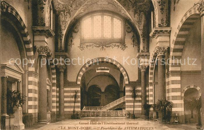 AK / Ansichtskarte Le_Mont Dore Providende des Asthmatiques Grand Hall de l'Etablissement thermal Le_Mont Dore