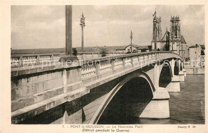 AK / Ansichtskarte Pont a Mousson Le Nouveau Pont Pont a Mousson