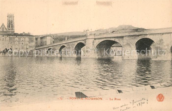 AK / Ansichtskarte Pont a Mousson Le Pont Pont a Mousson