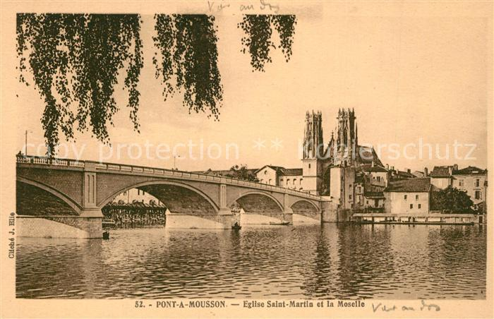 AK / Ansichtskarte Pont a Mousson Eglise Salut Martin et la Moselle Pont a Mousson