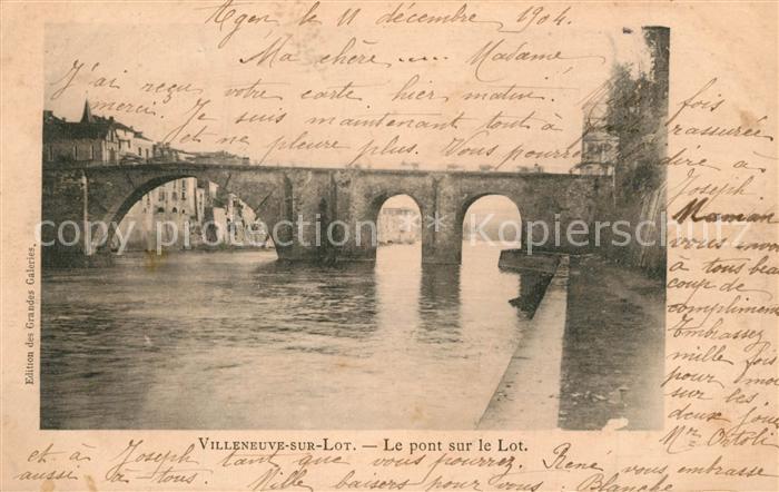 AK / Ansichtskarte Villeneuve sur Lot Le pont sur le Lot Villeneuve sur Lot