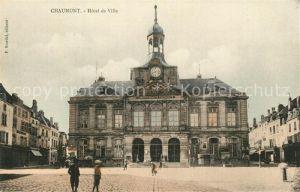 AK / Ansichtskarte Chaumont_Haute Marne Hotel de Ville Rathaus Chaumont Haute Marne