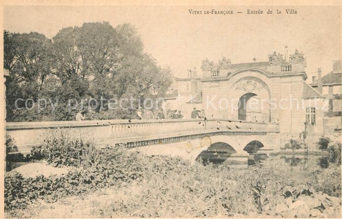 AK / Ansichtskarte Vitry le Francois Entree de la Ville Pont Porte Vitry le Francois