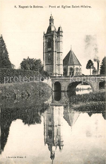 AK / Ansichtskarte Nogent le Rotrou Pont et Eglise Saint Hilaire Nogent le Rotrou