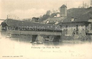 AK / Ansichtskarte Fribourg_FR Le Pont de bois Fribourg FR