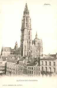 AK / Ansichtskarte Anvers_Antwerpen La Fleche de la Cathedrale Anvers Antwerpen