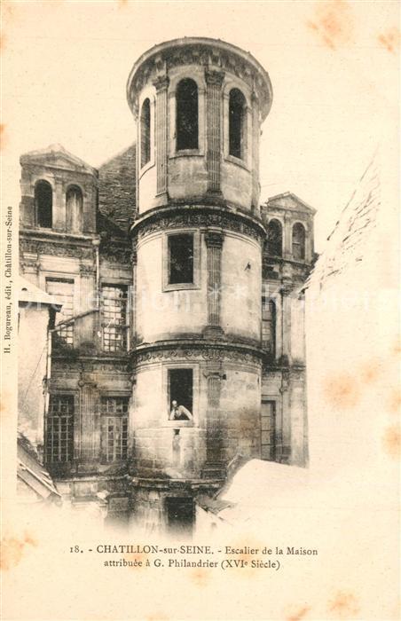 AK / Ansichtskarte Chatillon sur Seine Escalier de la Maison  Chatillon sur Seine