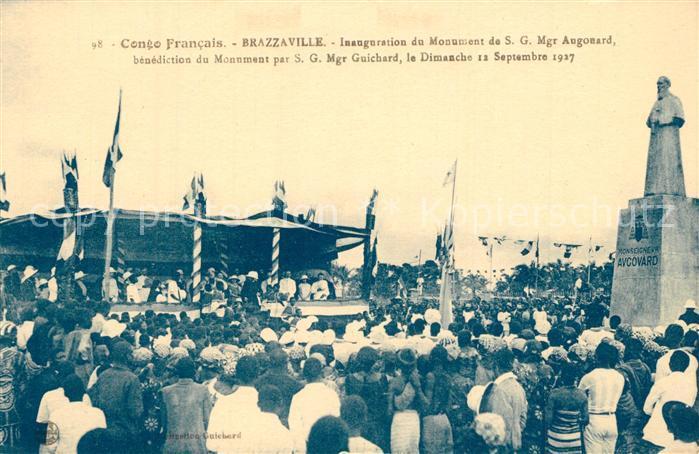 AK / Ansichtskarte Brazzaville Inauguration du Monument de SG Mgr Augonard Brazzaville