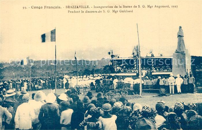 AK / Ansichtskarte Brazzaville Inauguration de la Statue de SG Mgr Augouard Brazzaville