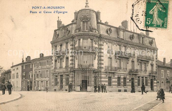 AK / Ansichtskarte Pont a Mousson Caisse d'Epargne Octroi et Poste Pont a Mousson