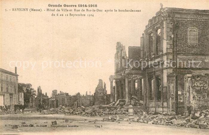 AK / Ansichtskarte Revigny sur Ornain La Guerre de 1914 18 Hotel de Ville et Rue de Bar le Cuc apres le bombardement Sept 1914 Revigny sur Ornain