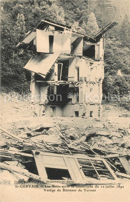 AK / Ansichtskarte Saint Gervais les Bains apres la catastrophe du 12 juillet 1892 Vestige du Batiment du Torrent Saint Gervais les Bains