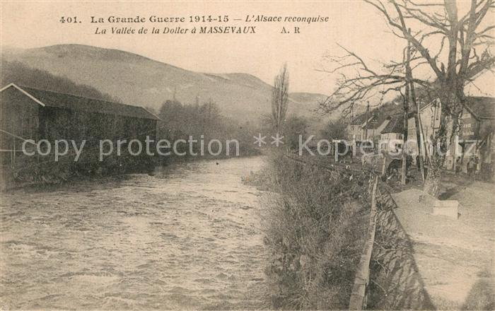 AK / Ansichtskarte Massevaux_Alsace_Elsass La Guerre de 1914 La Vallee de la Doller Massevaux_Alsace_Elsass 0