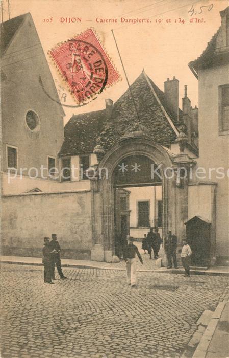 AK / Ansichtskarte Dijon_Cote_d_Or Caserne Dampierre Dijon_Cote_d_Or 0